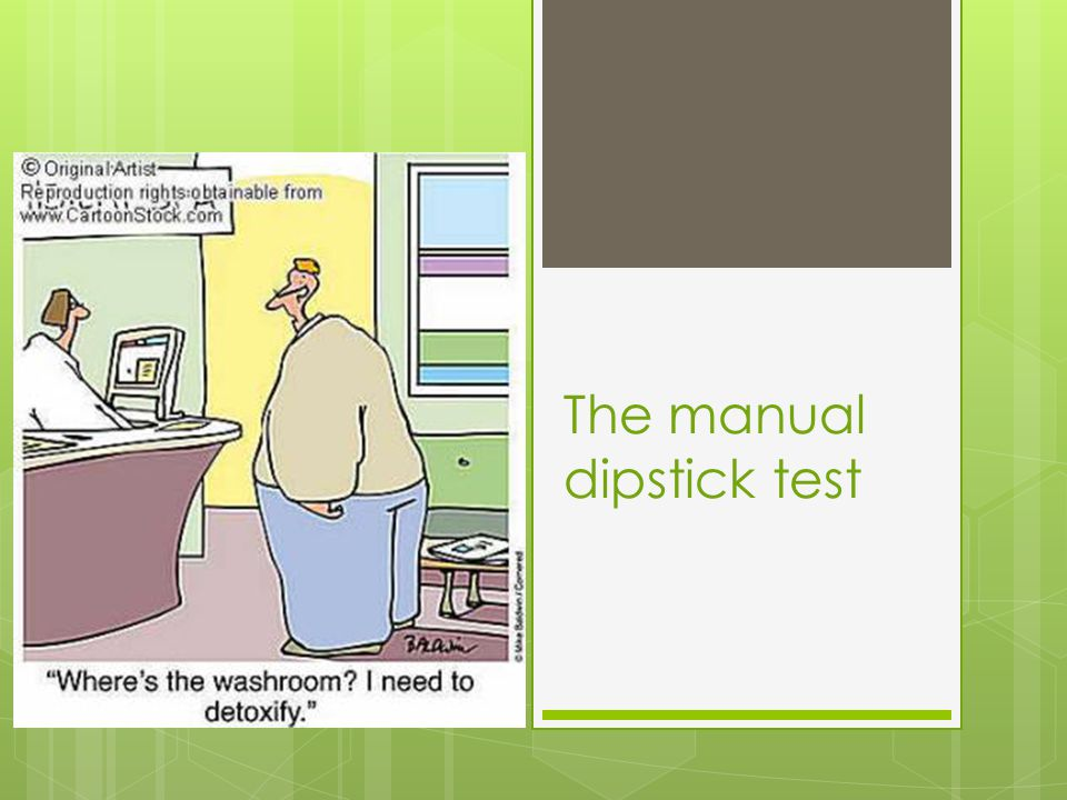 The manual dipstick test