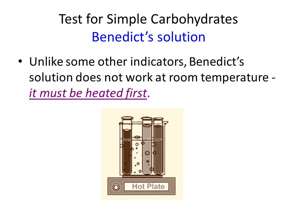 Test for Simple Carbohydrates Benedict's solution