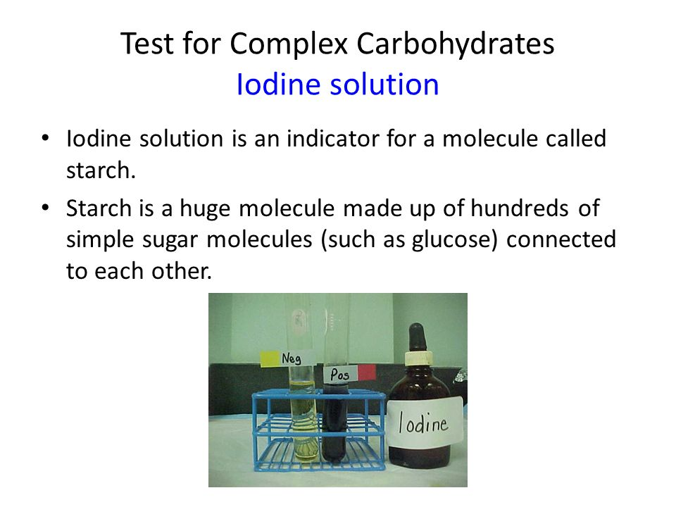 Test for Complex Carbohydrates Iodine solution