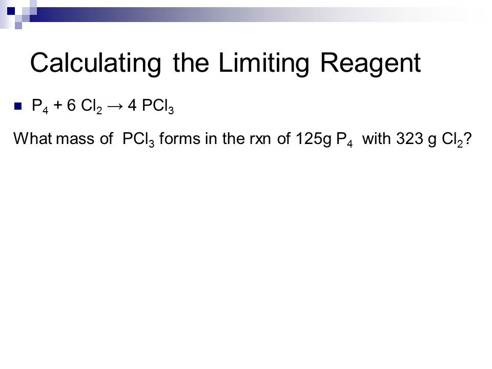 Calculating the Limiting Reagent
