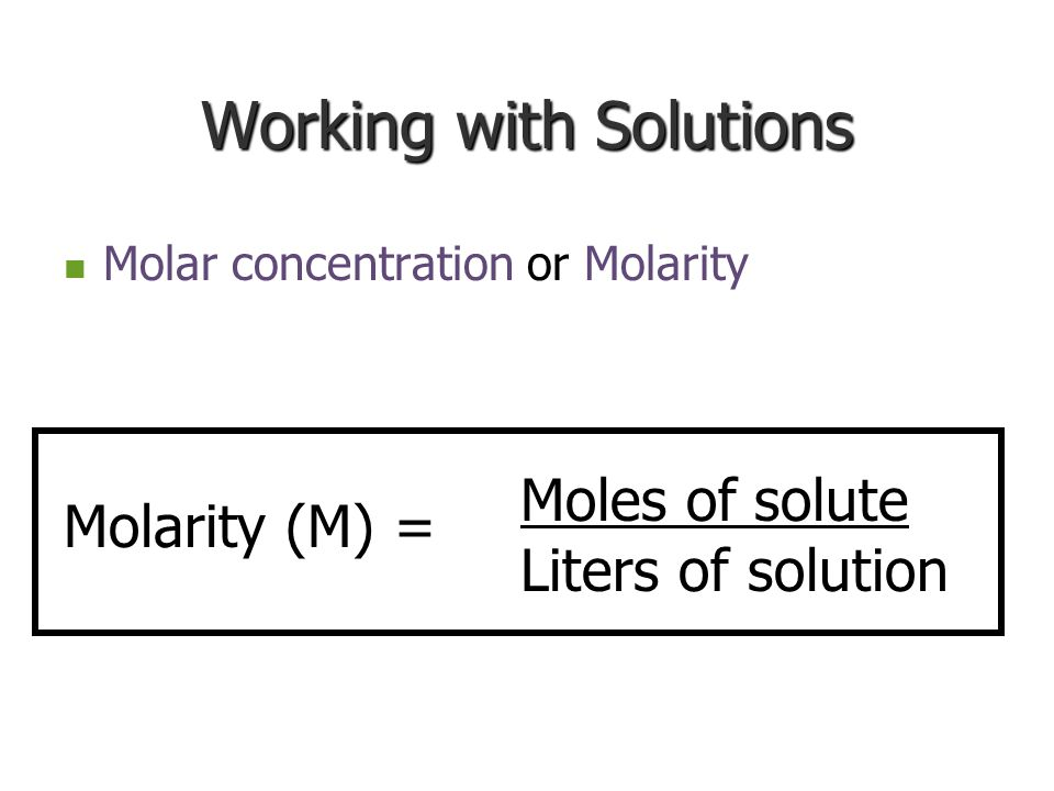 Working with Solutions
