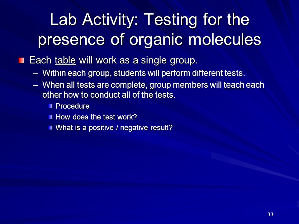 Lab Activity: Testing for the presence of organic molecules