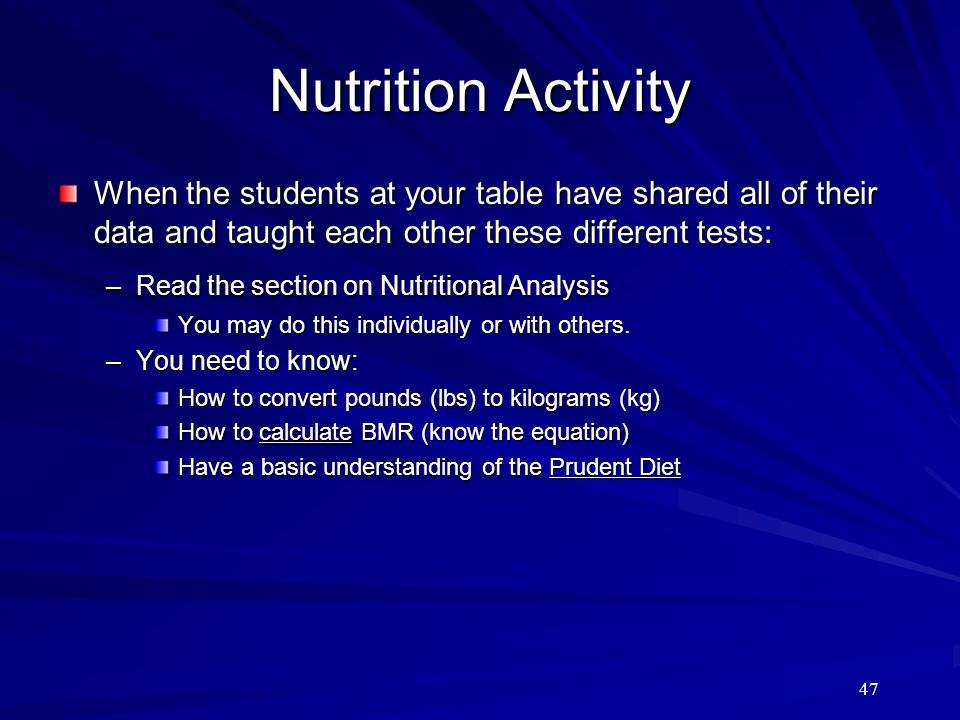 Nutrition Activity When the students at your table have shared all of their data and taught each other these different tests: