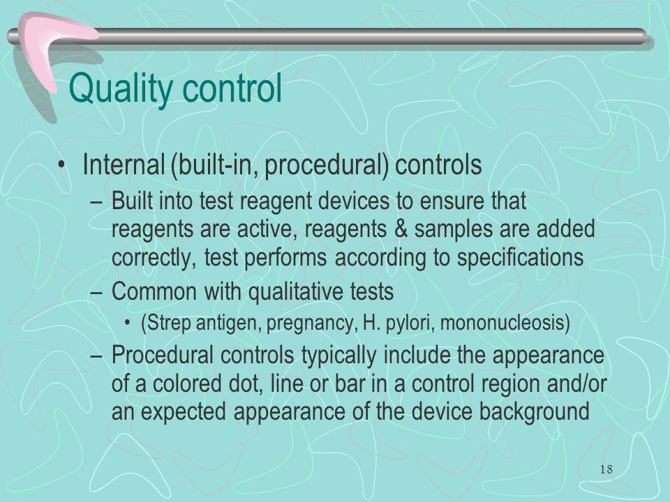Quality control Internal (built-in, procedural) controls