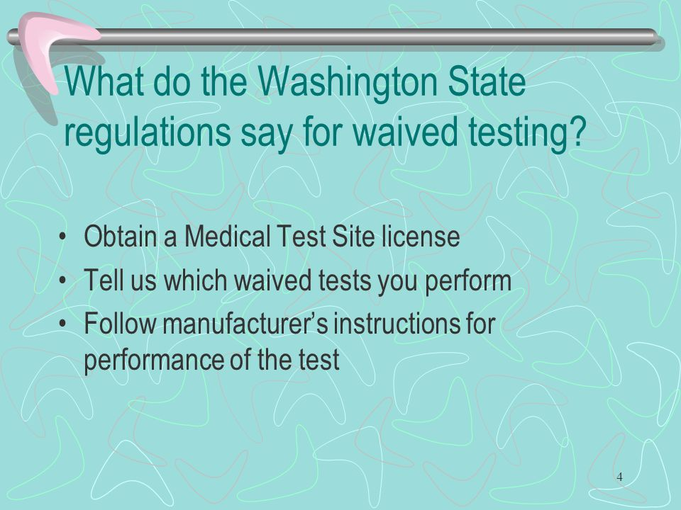 What do the Washington State regulations say for waived testing