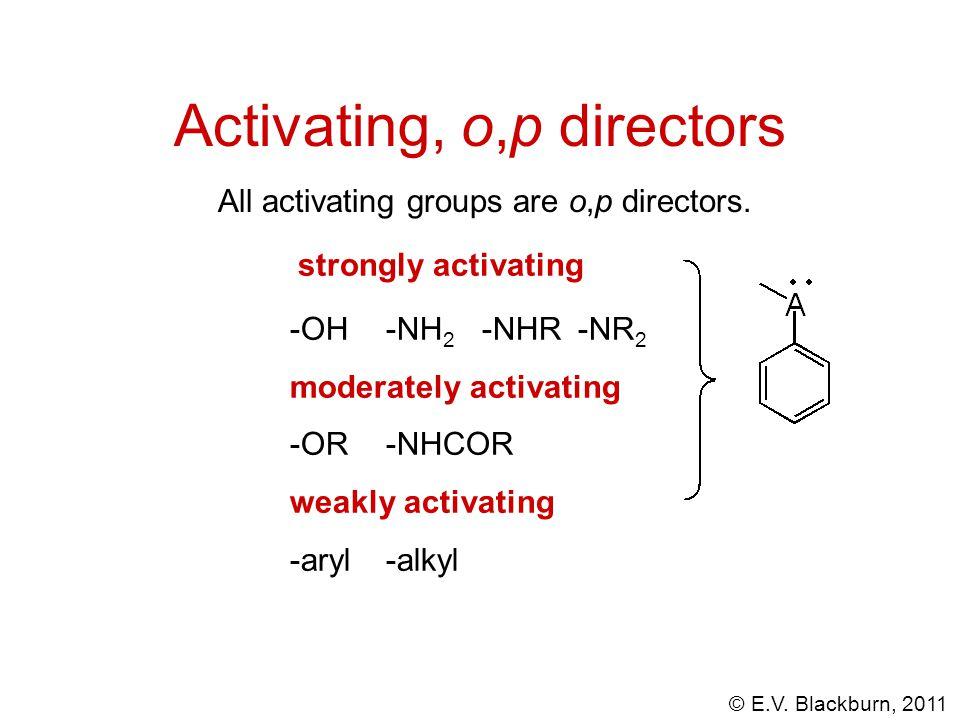 Activating, o,p directors