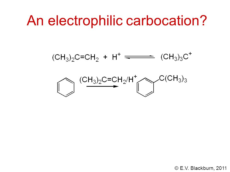An electrophilic carbocation