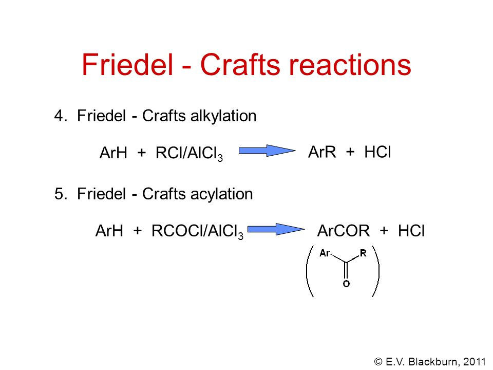 Friedel - Crafts reactions