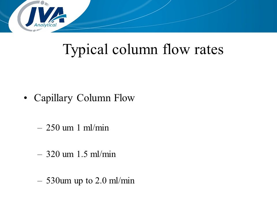 Typical column flow rates