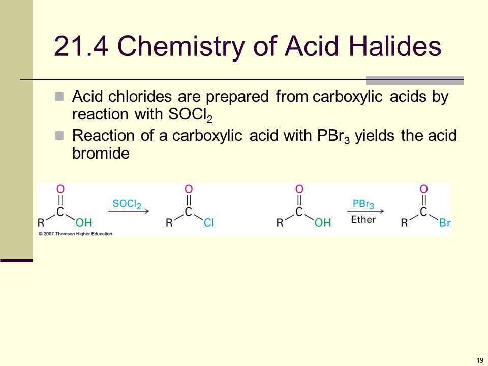 21.4 Chemistry of Acid Halides