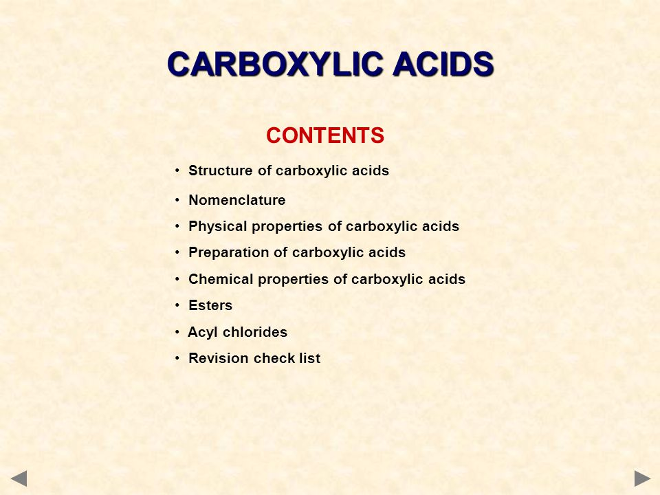 CARBOXYLIC ACIDS CONTENTS Structure of carboxylic acids Nomenclature