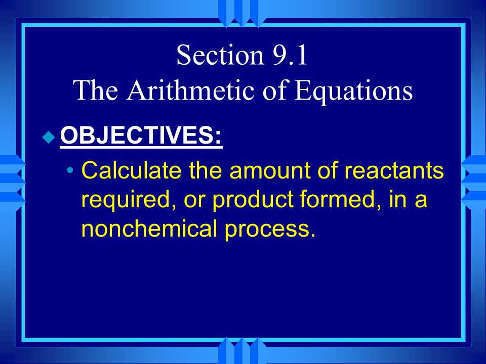 Section 9.1 The Arithmetic of Equations