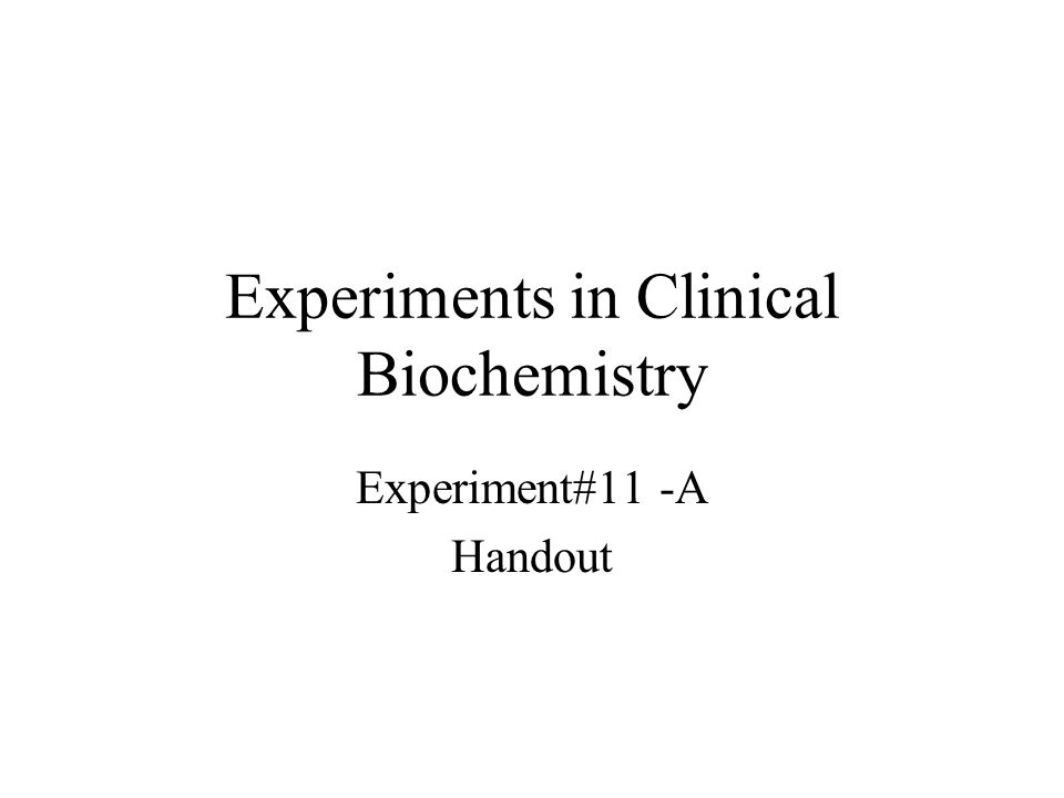 Experiments in Clinical Biochemistry