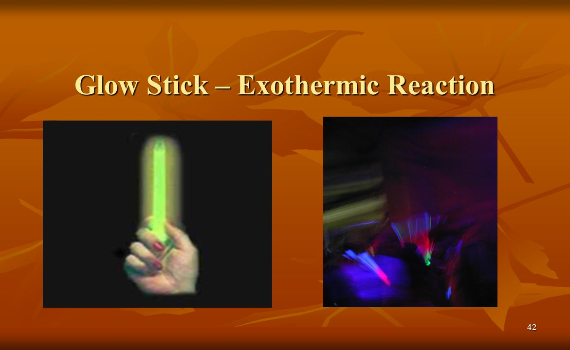 Glow Stick – Exothermic Reaction