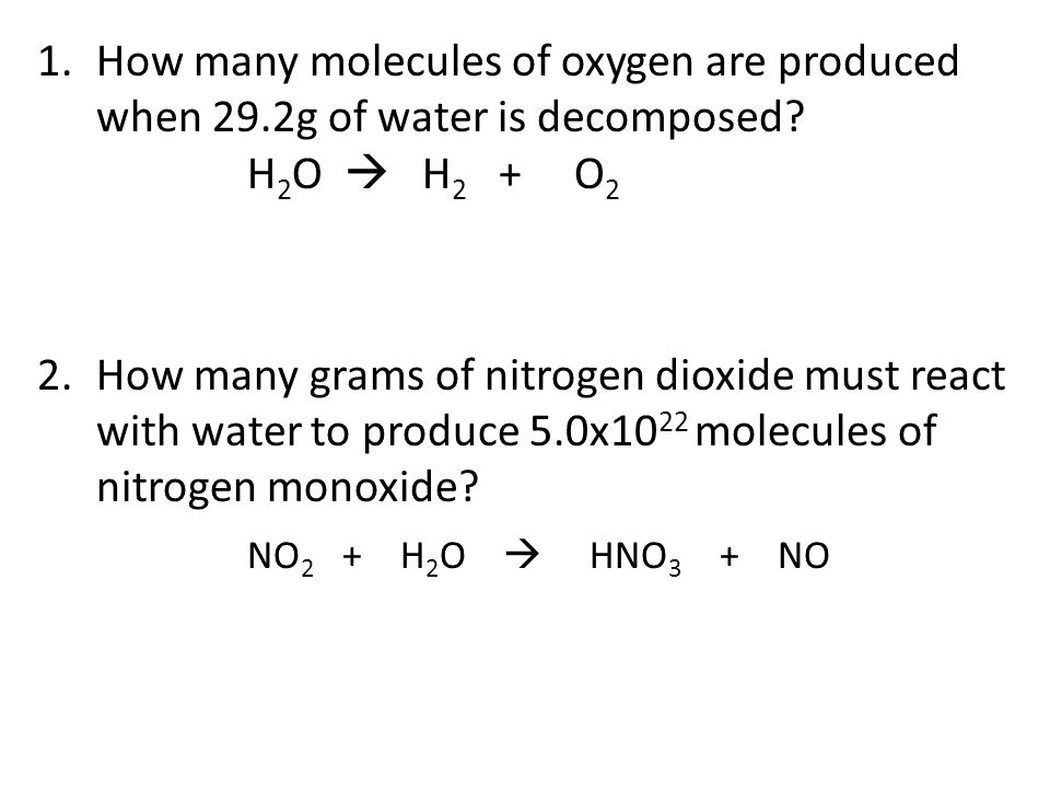 How many molecules of oxygen are produced when 29