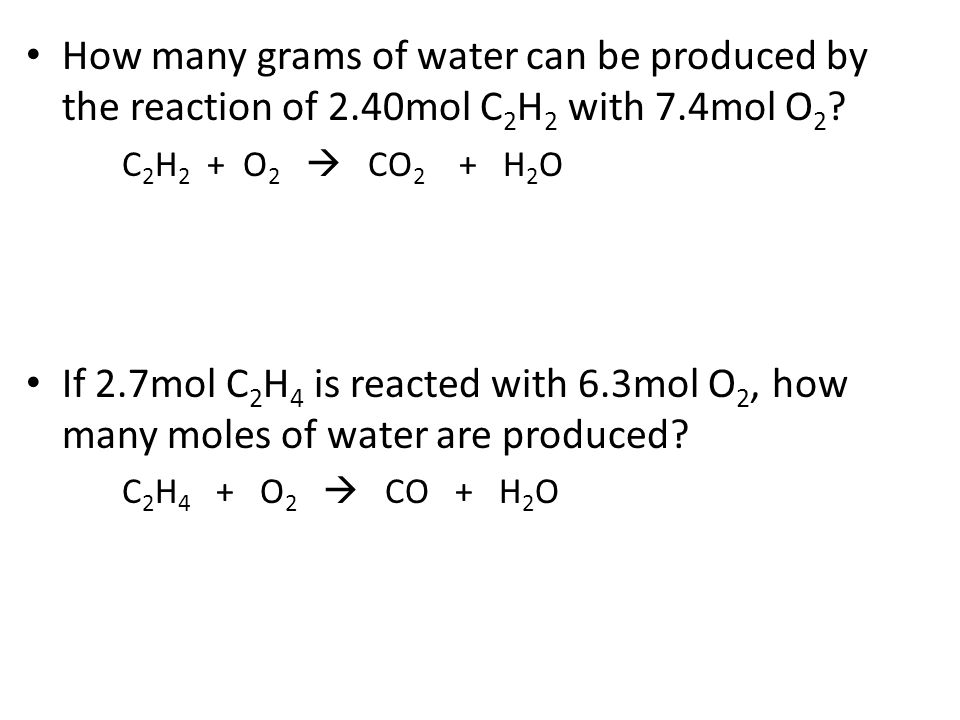 How many grams of water can be produced by the reaction of 2
