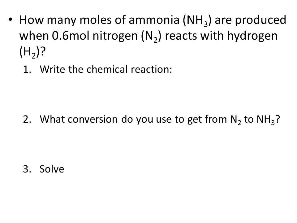 How many moles of ammonia (NH3) are produced when 0