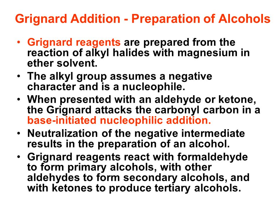 Grignard Addition - Preparation of Alcohols