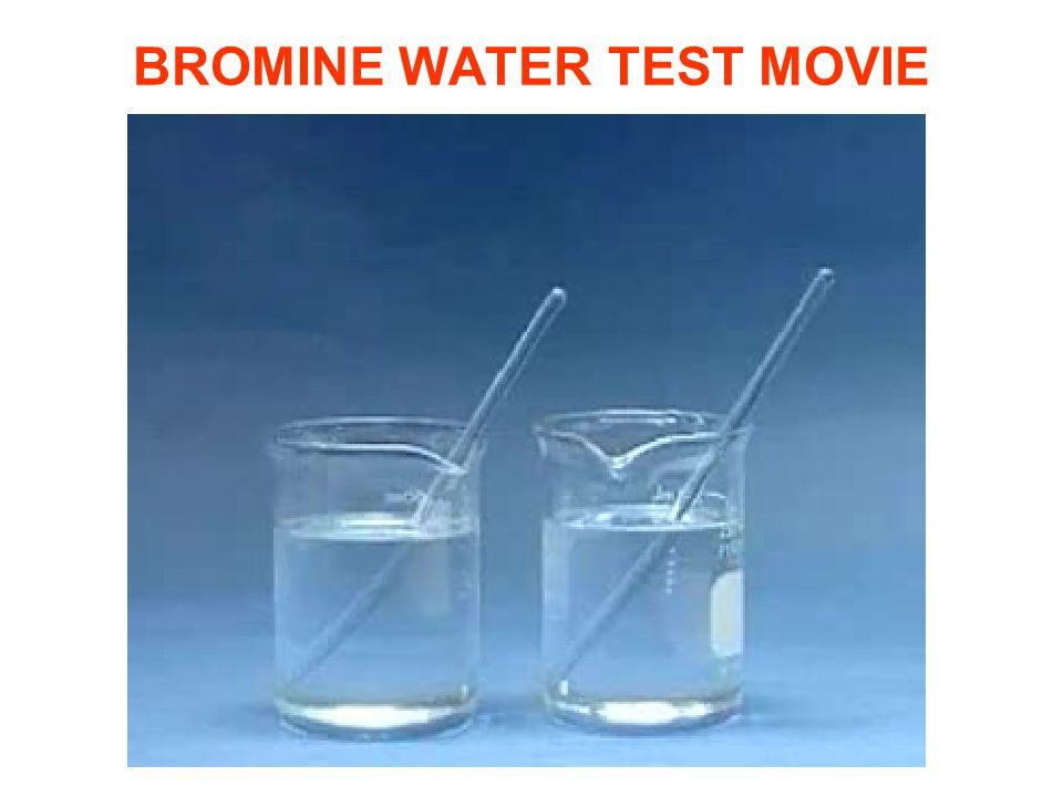 BROMINE WATER TEST MOVIE