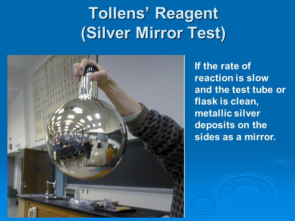 Tollens' Reagent (Silver Mirror Test)