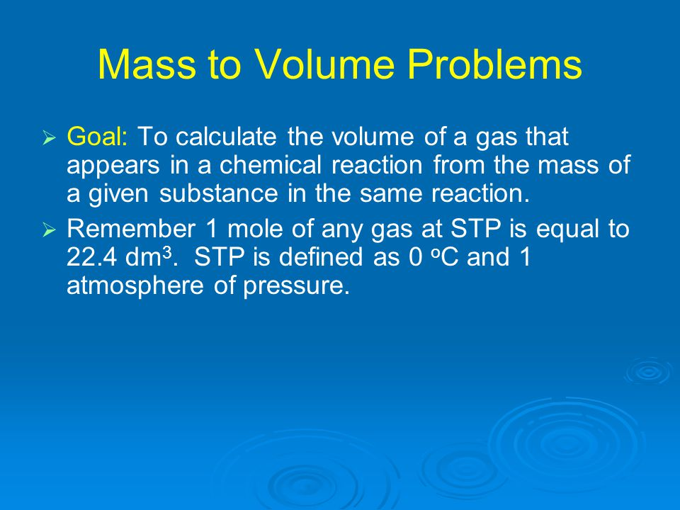 Mass to Volume Problems