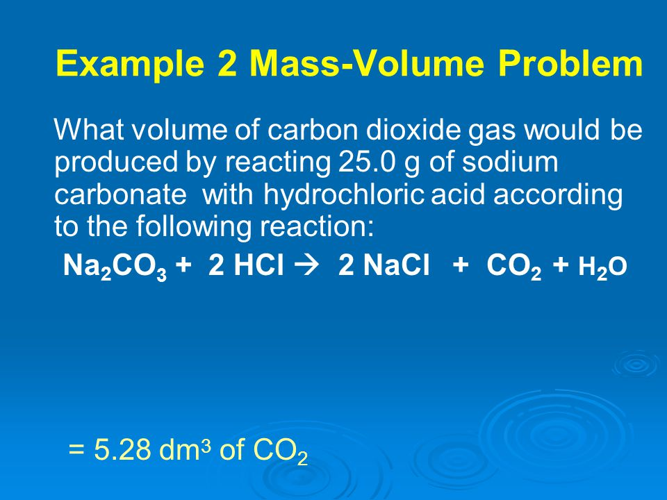 Example 2 Mass-Volume Problem
