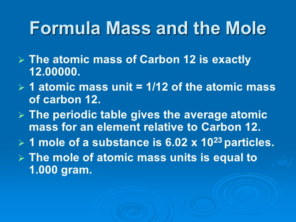 Formula Mass and the Mole