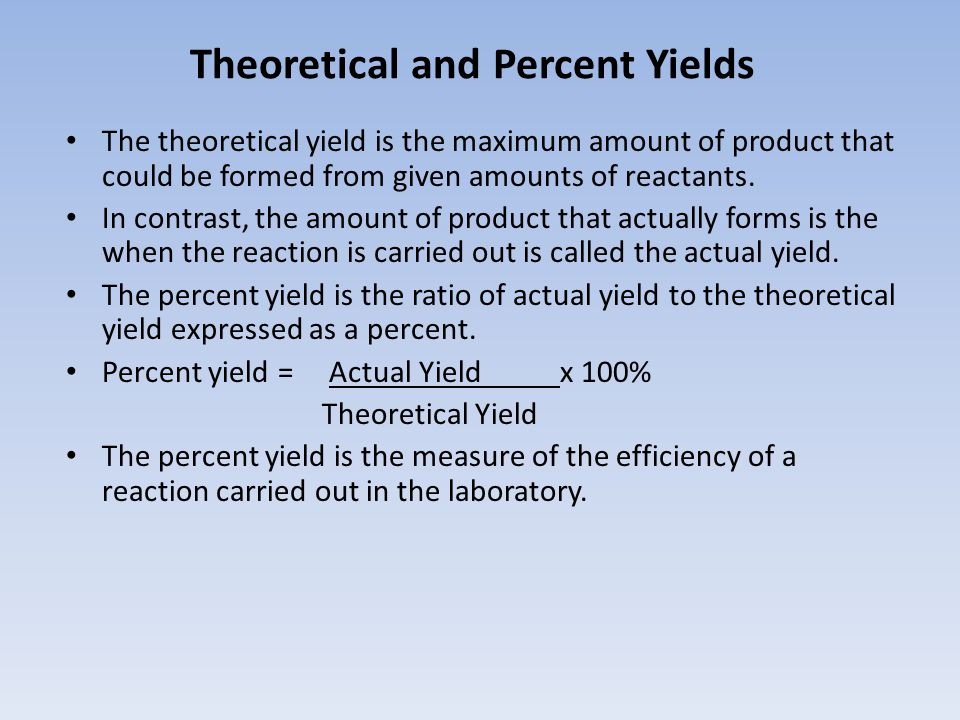 Theoretical and Percent Yields