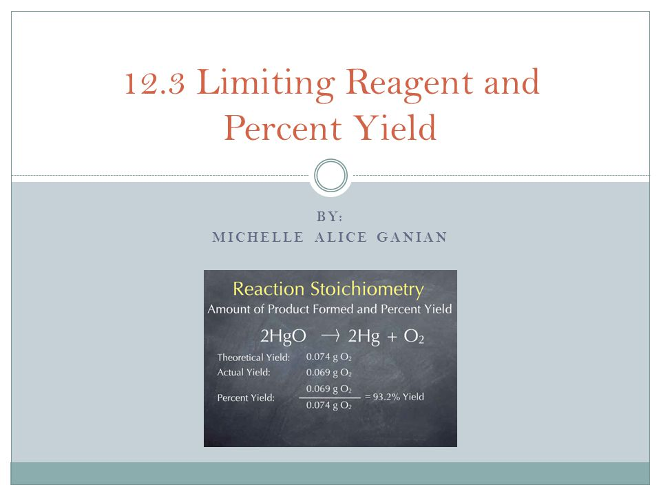 12.3 Limiting Reagent and Percent Yield