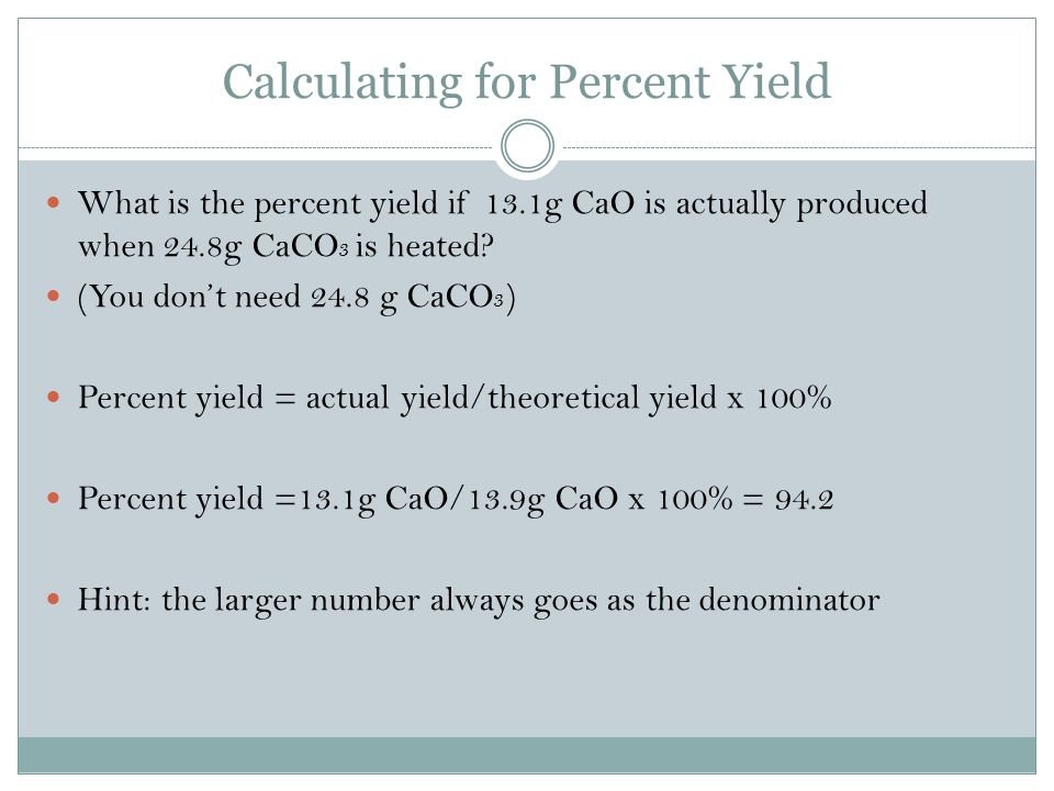 Calculating for Percent Yield