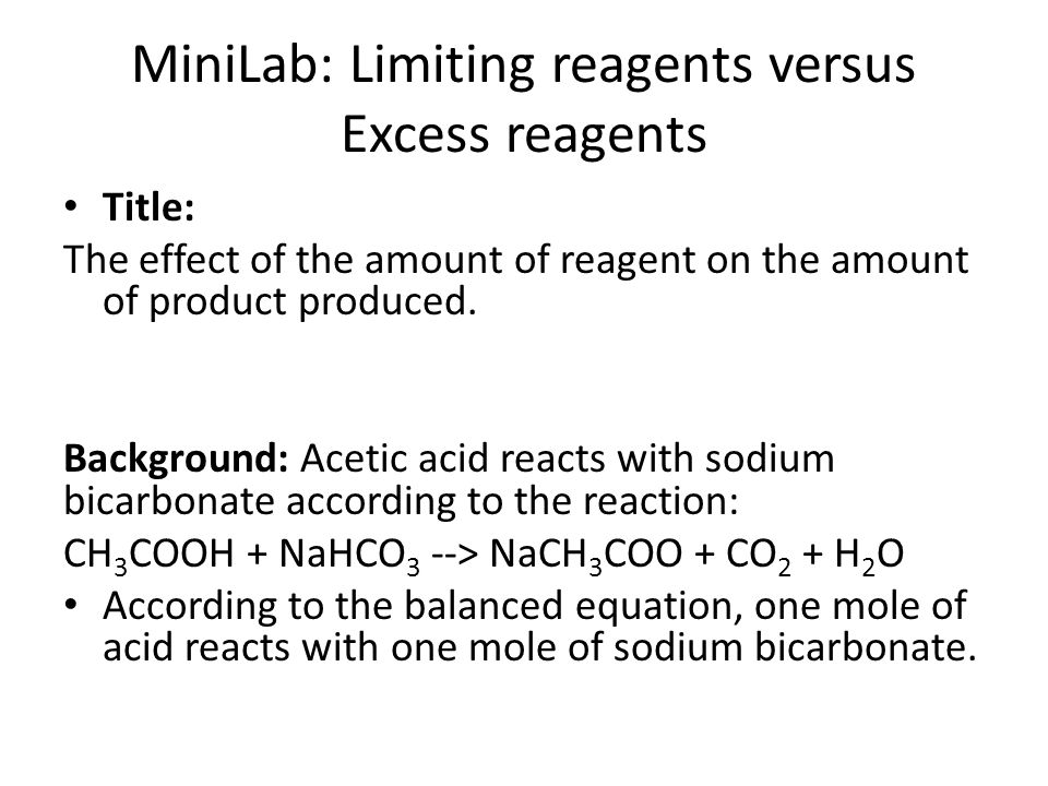 MiniLab: Limiting reagents versus Excess reagents