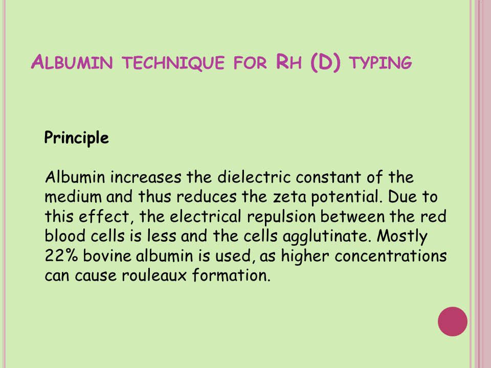 Albumin technique for Rh (D) typing