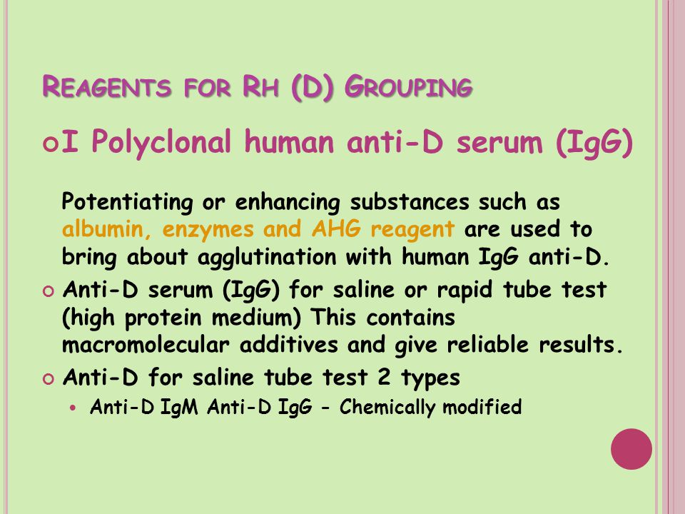 Reagents for Rh (D) Grouping