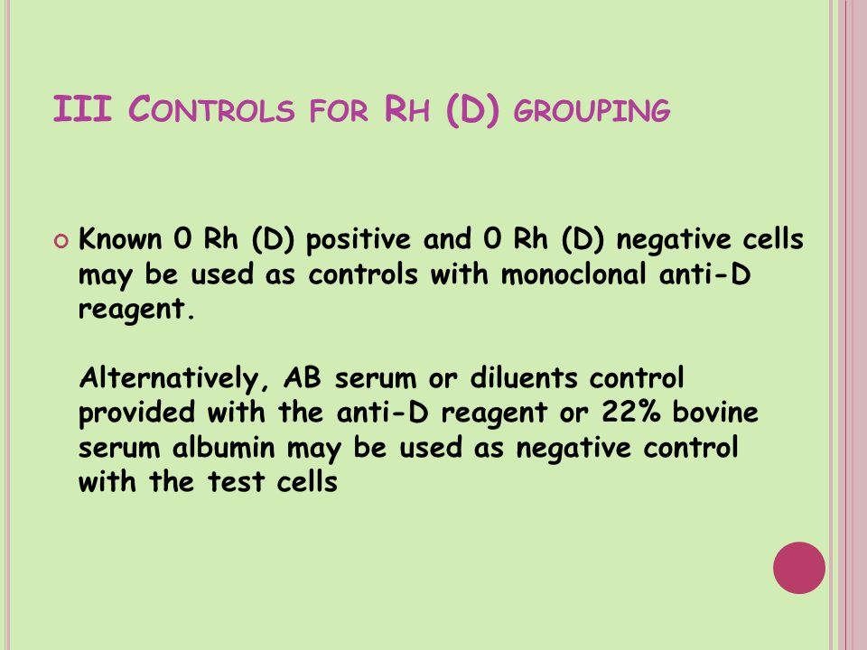 III Controls for Rh (D) grouping
