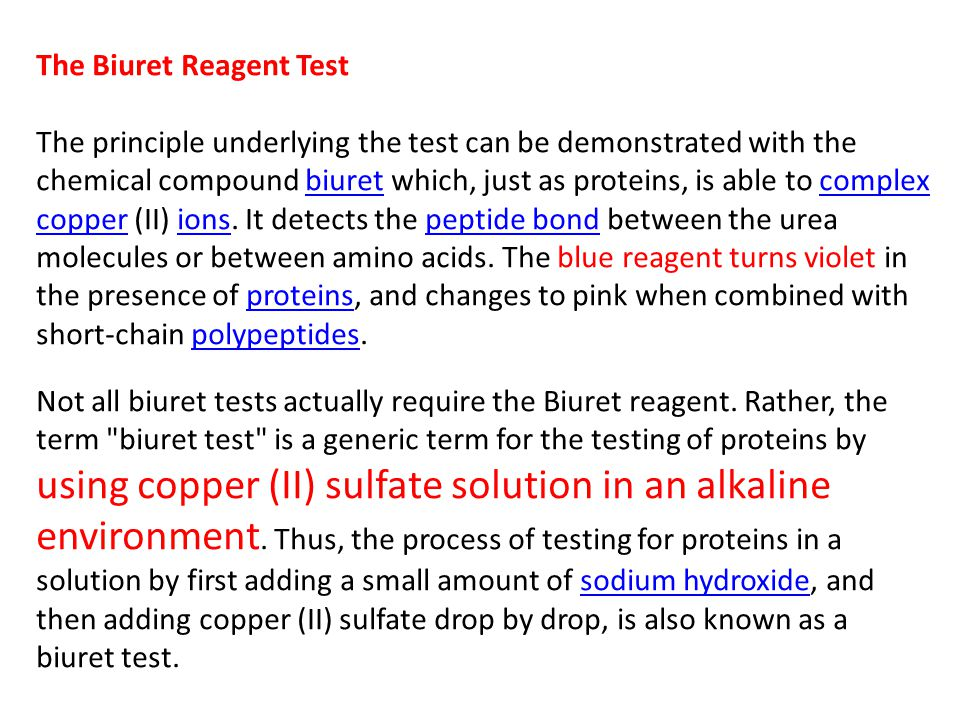 The Biuret Reagent Test