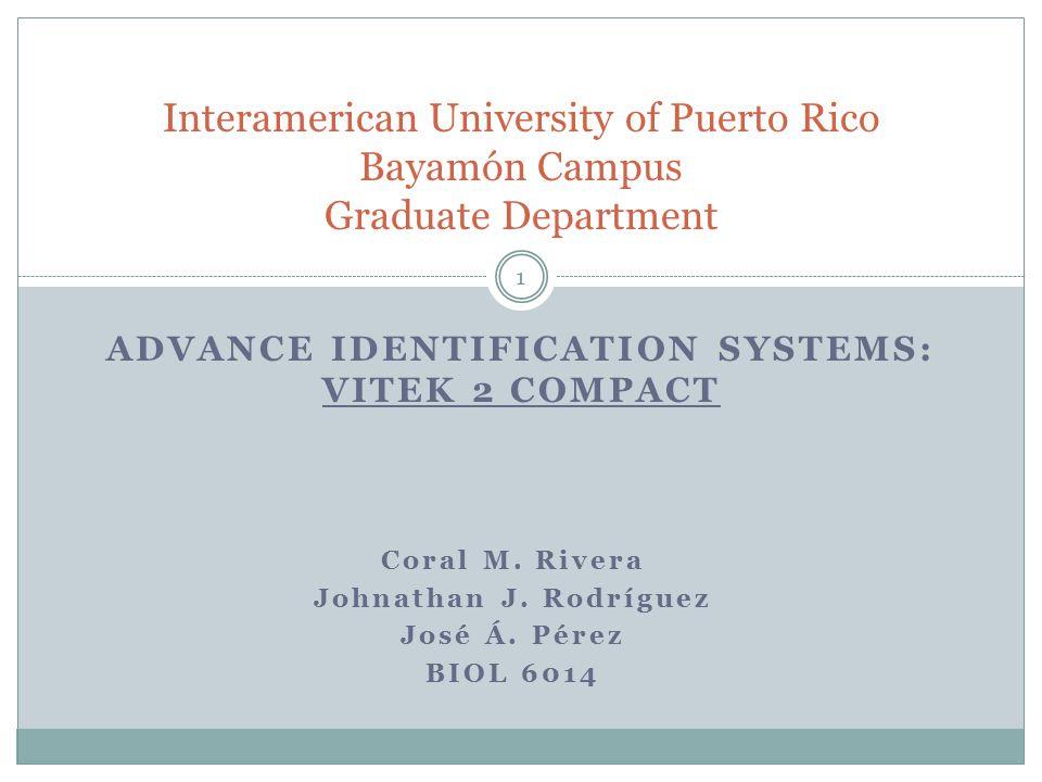 Advance Identification Systems: VITEK 2 COMPACT
