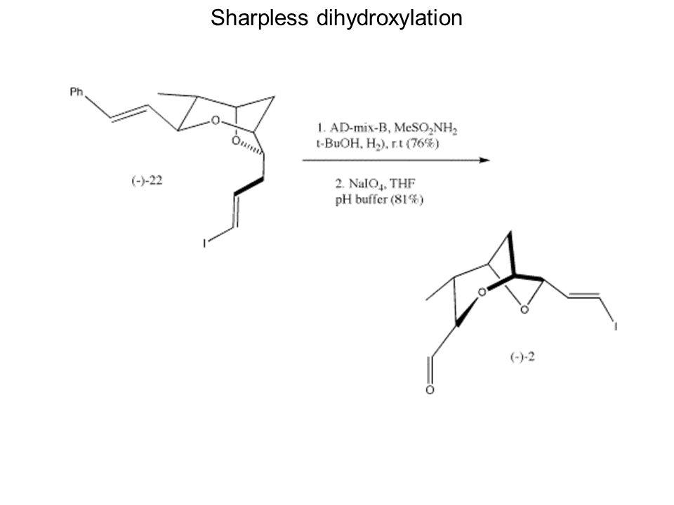 Sharpless dihydroxylation