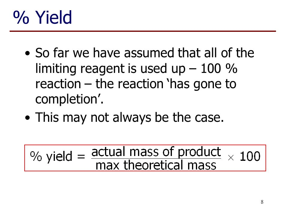 Chem 1001 Lecture 13 % Yield.