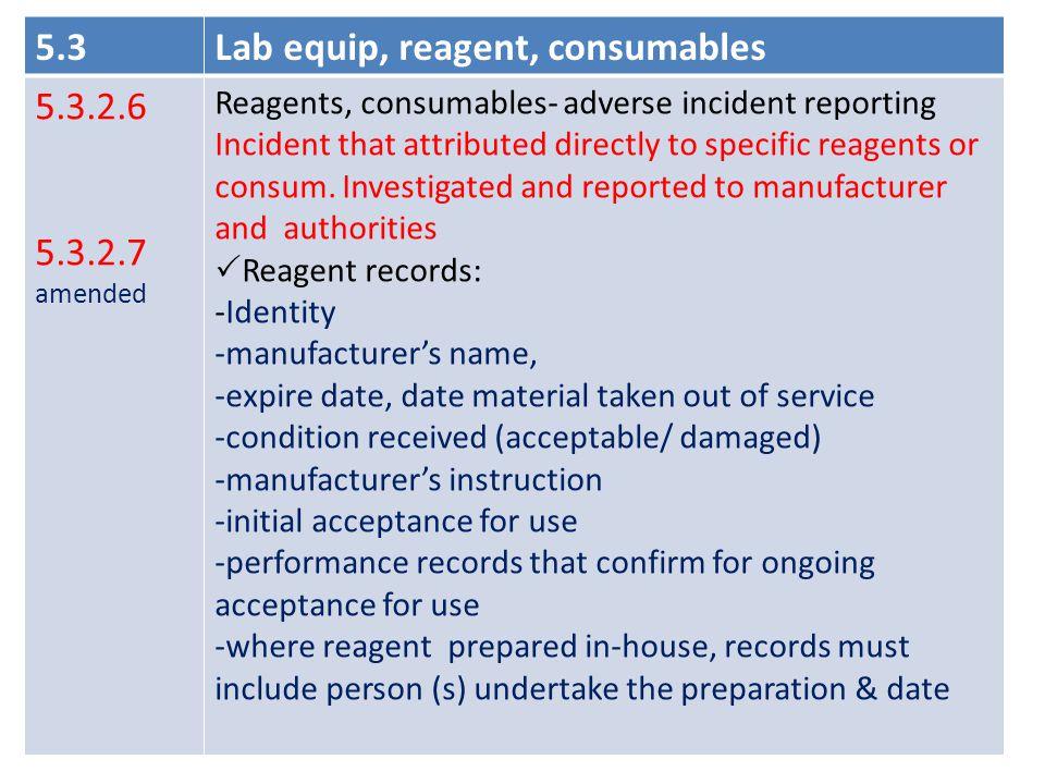 Lab equip, reagent, consumables 5.3.2.6