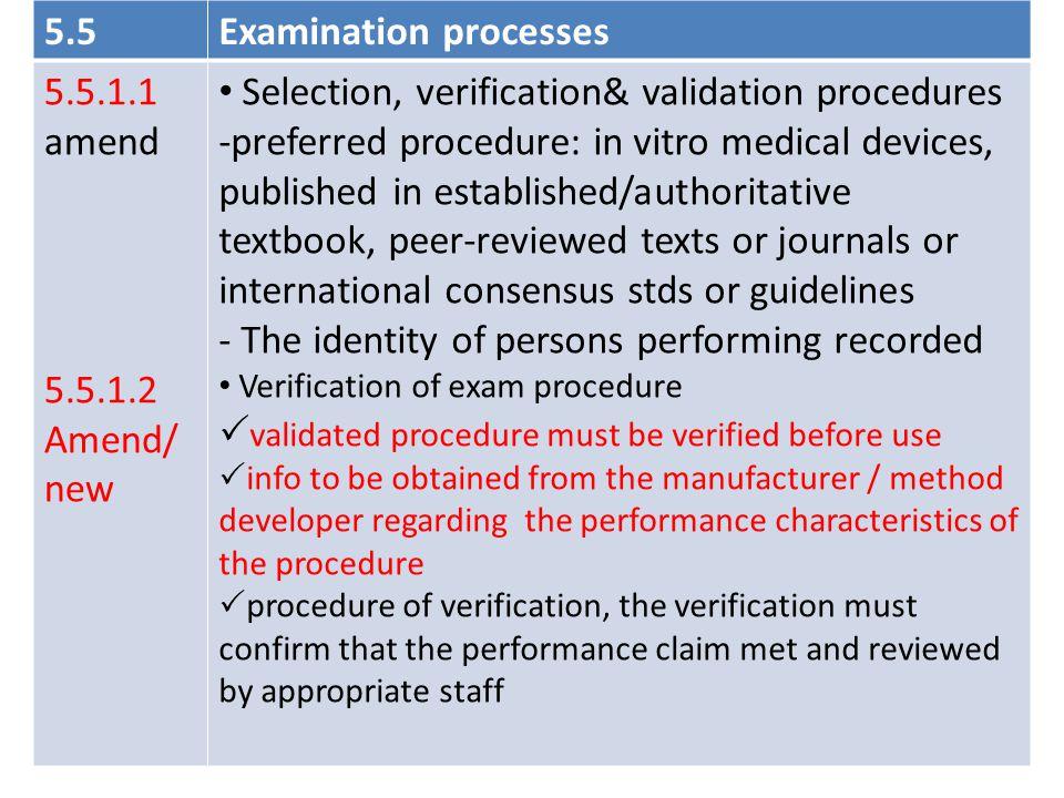 Examination processes 5.5.1.1 amend