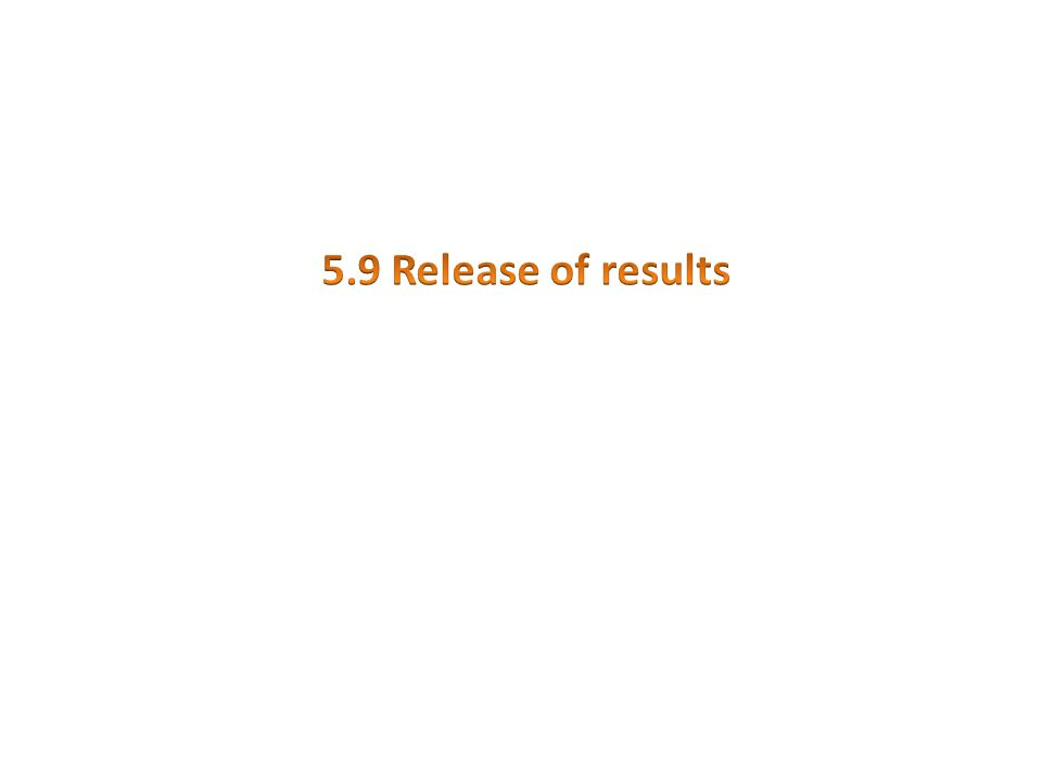 5.9 Release of results