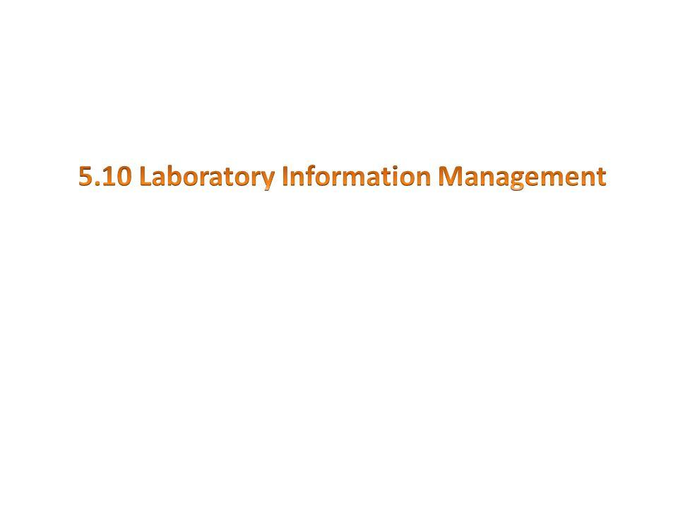 5.10 Laboratory Information Management