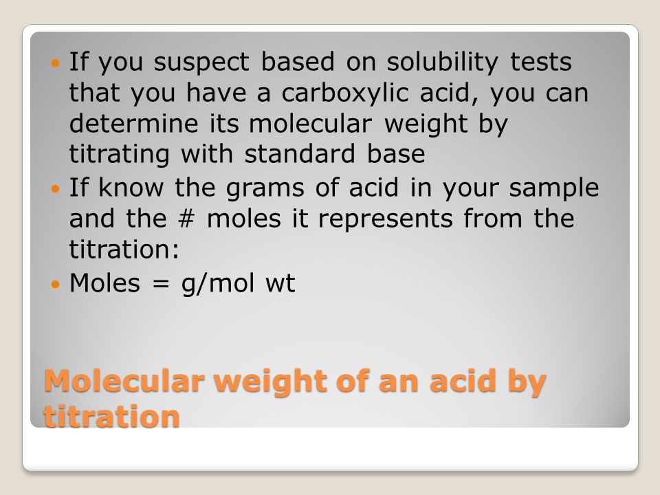 Molecular weight of an acid by titration