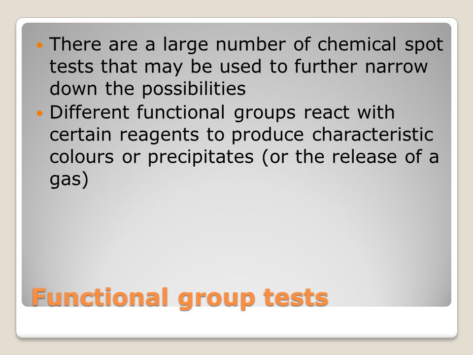 Functional group tests