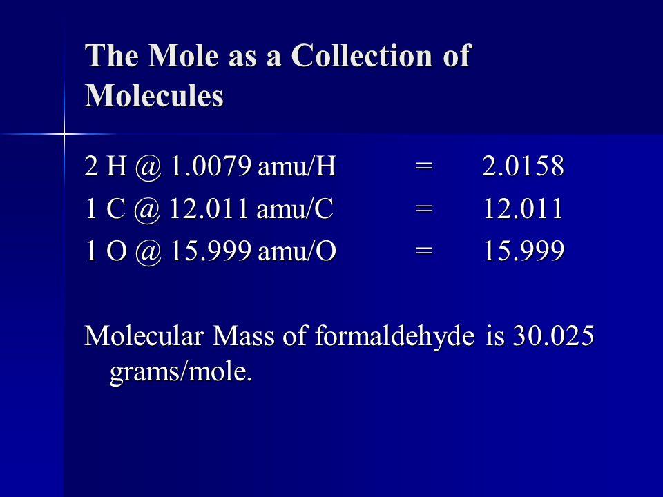 The Mole as a Collection of Molecules
