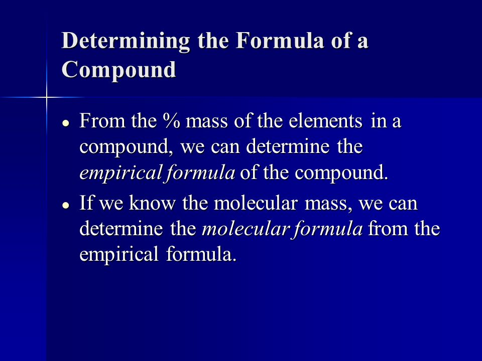 Determining the Formula of a Compound
