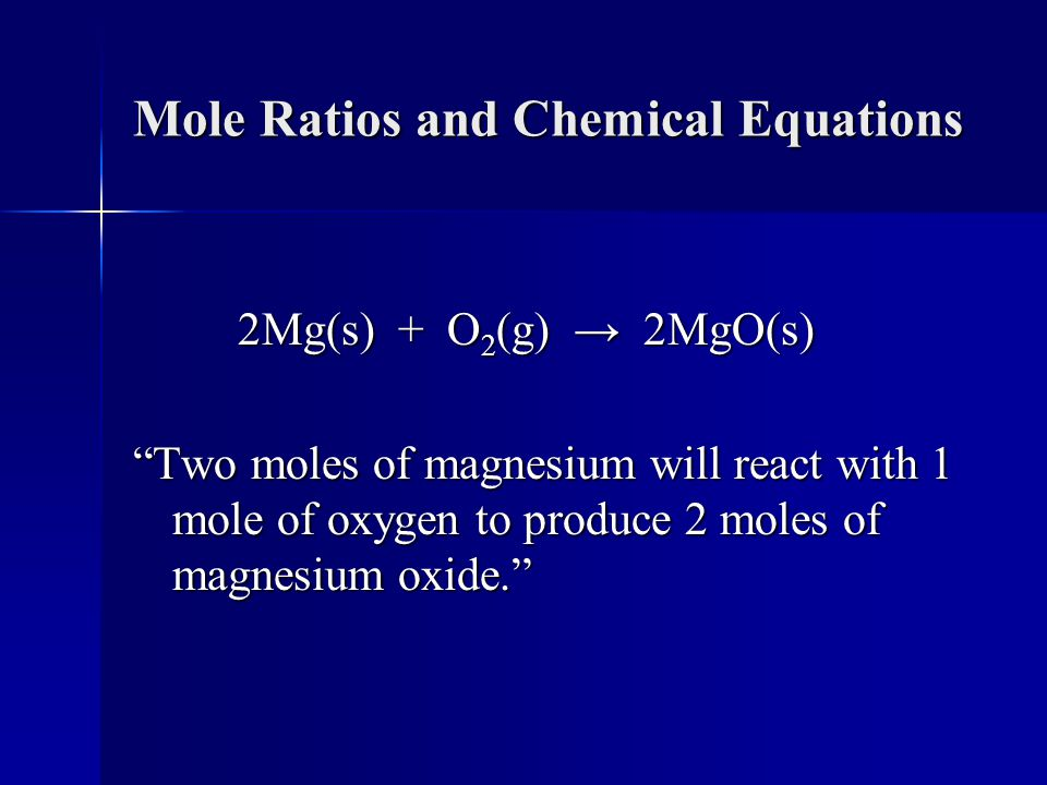 Mole Ratios and Chemical Equations