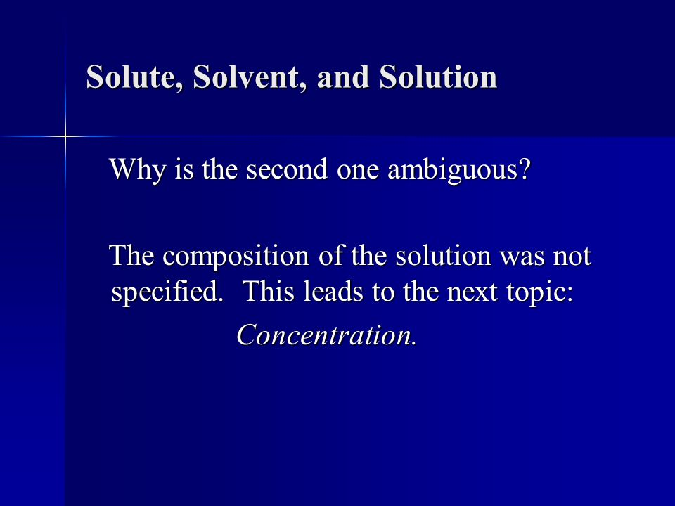 Solute, Solvent, and Solution