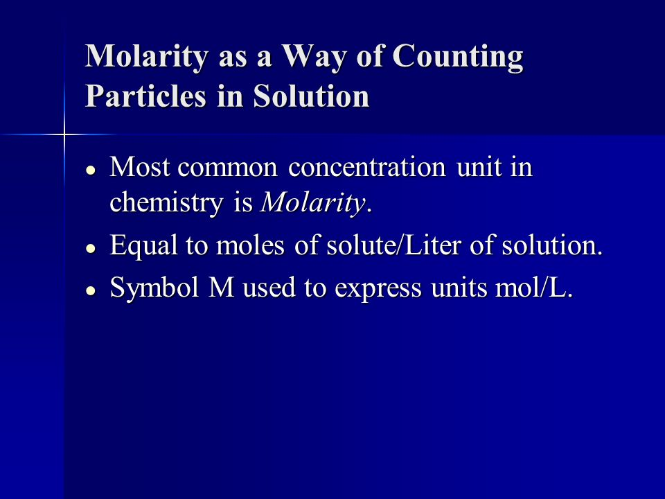 Molarity as a Way of Counting Particles in Solution