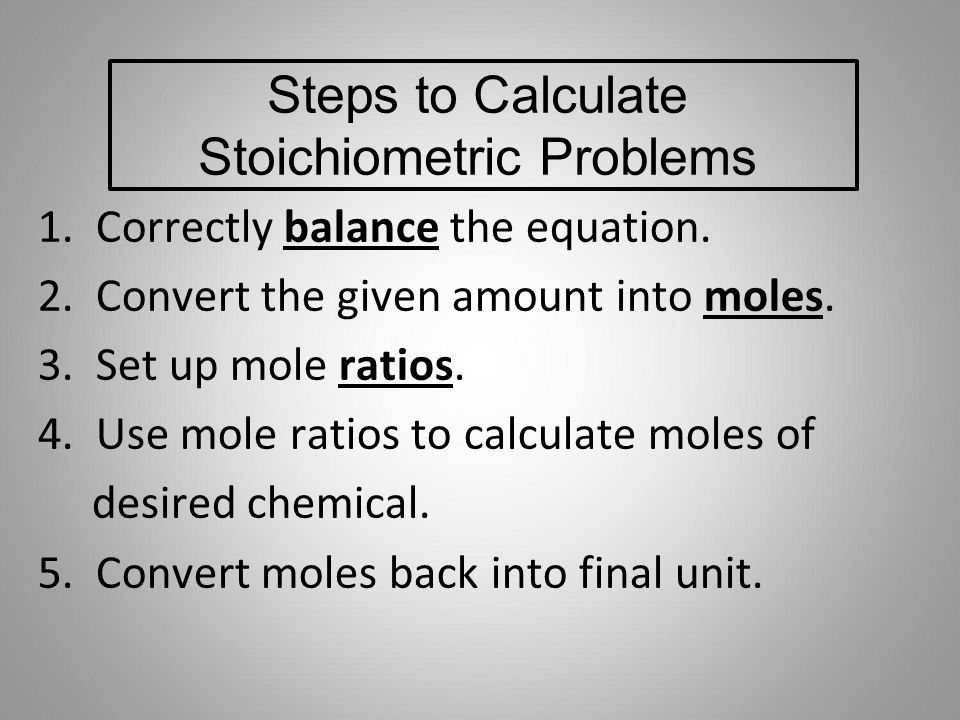 Steps to Calculate Stoichiometric Problems